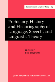 image of Prehistory, History and Historiography of Language, Speech, and Linguistic Theory