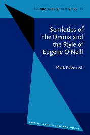 image of Semiotics of the Drama and the Style of Eugene O'Neill