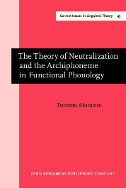 image of The Theory of Neutralization and the Archiphoneme in Functional Phonology