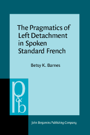 image of The Pragmatics of Left Detachment in Spoken Standard French