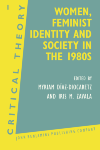 image of Women, Feminist Identity and Society in the 1980s
