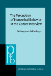 image of The Perception of Nonverbal Behavior in the Career Interview