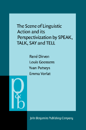 image of The Scene of Linguistic Action and its Perspectivization by SPEAK, TALK, SAY and TELL