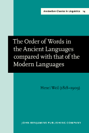 image of The Order of Words in the Ancient Languages compared with that of the Modern Languages