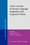 image of Cross Currents in Second Language Acquisition and Linguistic Theory
