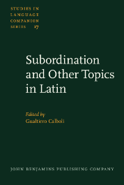 image of Subordination and Other Topics in Latin