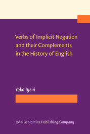 image of Verbs of Implicit Negation and their Complements in the History of English