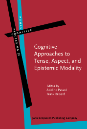 image of Cognitive Approaches to Tense, Aspect, and Epistemic Modality
