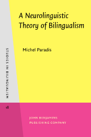 image of A Neurolinguistic Theory of Bilingualism