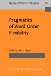 image of Pragmatics of Word Order Flexibility
