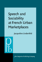 image of Speech and Sociability at French Urban Marketplaces
