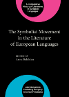 image of The Symbolist Movement in the Literature of European Languages