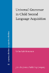 image of Universal Grammar in Child Second Language Acquisition