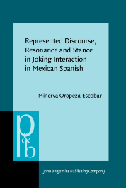 image of Represented Discourse, Resonance and Stance in Joking Interaction in Mexican Spanish