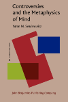 image of Controversies and the Metaphysics of Mind