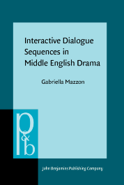 image of Interactive Dialogue Sequences in Middle English Drama