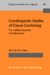 image of Crosslinguistic Studies of Clause Combining