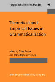 image of Theoretical and Empirical Issues in Grammaticalization