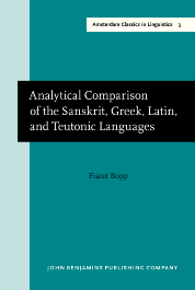 image of Analytical Comparison of the Sanskrit, Greek, Latin, and Teutonic Languages, shewing the original identity of their grammatical structure