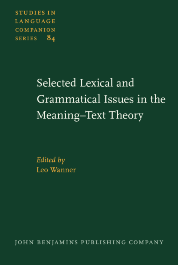image of Selected Lexical and Grammatical Issues in the Meaning–Text Theory