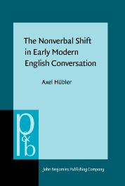 image of The Nonverbal Shift in Early Modern English Conversation