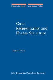 image of Case, Referentiality and Phrase Structure
