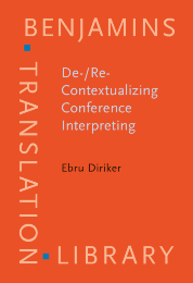 image of De-/Re-Contextualizing Conference Interpreting