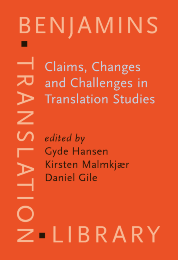 image of Claims, Changes and Challenges in Translation Studies