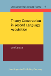 image of Theory Construction in Second Language Acquisition