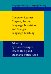 image of Computer Learner Corpora, Second Language Acquisition and Foreign Language Teaching