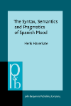 image of The Syntax, Semantics and Pragmatics of Spanish Mood