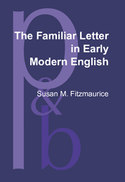 image of The Familiar Letter in Early Modern English
