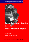 image of Sociocultural and Historical Contexts of African American English