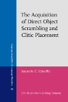 image of The Acquisition of Direct Object Scrambling and Clitic Placement