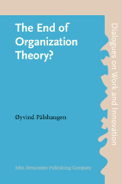 image of The End of Organization Theory?