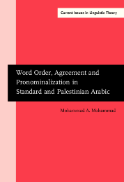 image of Word Order, Agreement and Pronominalization in Standard and Palestinian Arabic